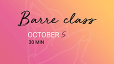 OCTOBER 5 - 30 min