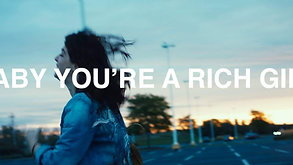 Teaser: Baby You're a Rich Girl