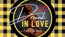 DRUNK IN LOVE (HIGH INT/ADV) EXOTIC CHOREO