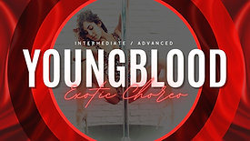 YOUNGBLOOD EXOTIC CHOREO (INT/ADV)
