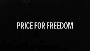 Price For Freedom - Trailer 2019