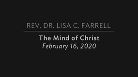 The Mind of Christ   Feb  16, 2020