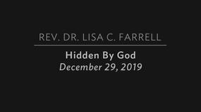 Hidden By God   Dec  29, 2019
