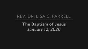 The Baptism of Jesus  Jan  12, 2020
