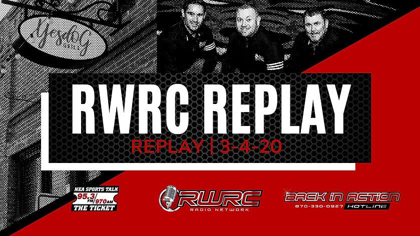 RWRC LIVE - MARCH 4, 2020