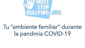 "Tu ""ambiente familiar"" durante la pandmia COVID-19"