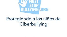 Protegiendo a los Niños de Ciberbullying