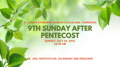 9th Sunday after Pentecost