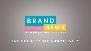 7 Bad Narratives