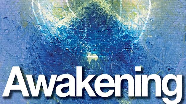 Awakening Introduction