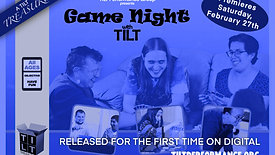 Game Night with TILT