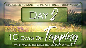 10 Days of Tapping Day 8