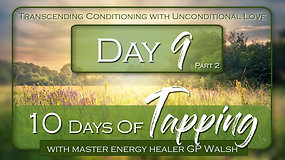 10 Days of Tapping Day 9 Part 2