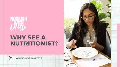 Why see a nutritionist?