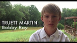 Truett Martin as Bobby Ray interview