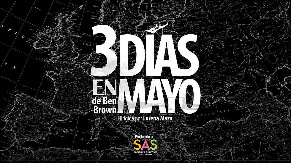 Obra de teatro 3 días en mayo