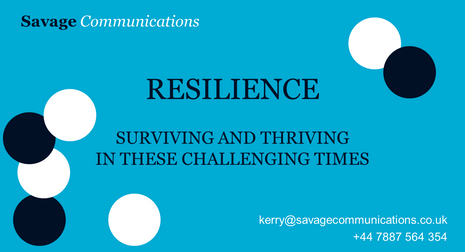 Resilience: Surviving and Thriving in These Challenging Times