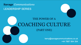 The power of a coaching culture: part 1