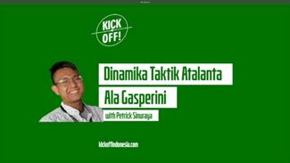 K! VLOG #12: Dinamika Taktik Atalanta ala Gasperini | Patrick Sinuraya
