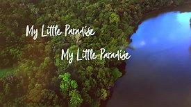 MY LITTLE PARADISE - YOUTUBE