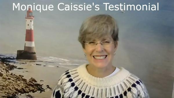 Monique Caissie's Testimonial