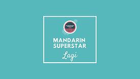 Lagi | Mandrin Superstar Video