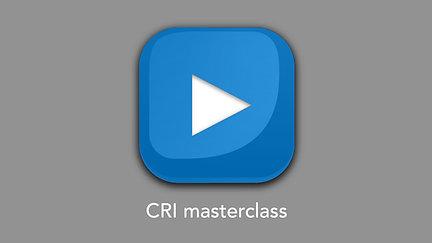 CRI masterclass