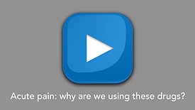 Acute pain: why are we using these drugs??