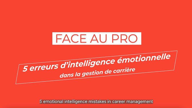 Face au Pro : Intelligence émotionnelle et carrière