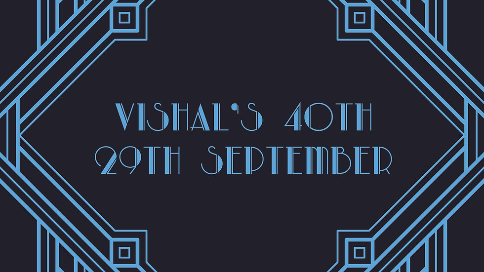 Vishal's 40th 29th September