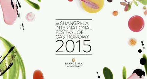 The Shangri-La International Festival of Gastronomy - 27-31 October 2015