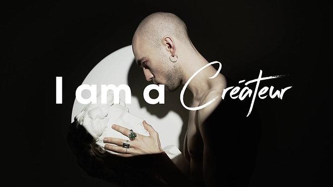 I am a Créateur