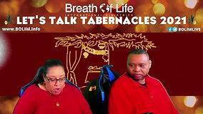 BOLIM 092321 Let's Talk Tabernacles 2021