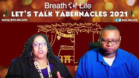 BOLIM 092721 Let's Talk Tabernacles