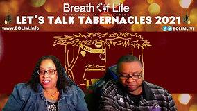 BOLIM 092421 Let's Talk Tabernacles 2021