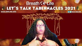 BOLIM 092821 Let's Talk Tabernacles