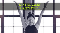 Do You Leak When You Do Yoga?