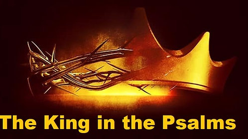 The King in the Psalms