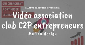 Club C2P entrepreneurs - Présentation en Motion Design