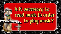 Is it necessary to read music - to play music for web
