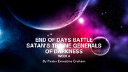 End of Days Battle week 4