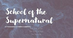 School of the Supernatural Part 1