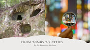 From Tombs to Cities - Ready to Evangelize!
