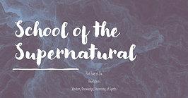 School of the Supernatural Week 5