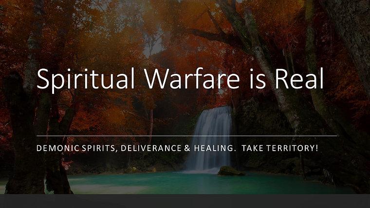 Spiritual Warfare, Deliverance & Healing