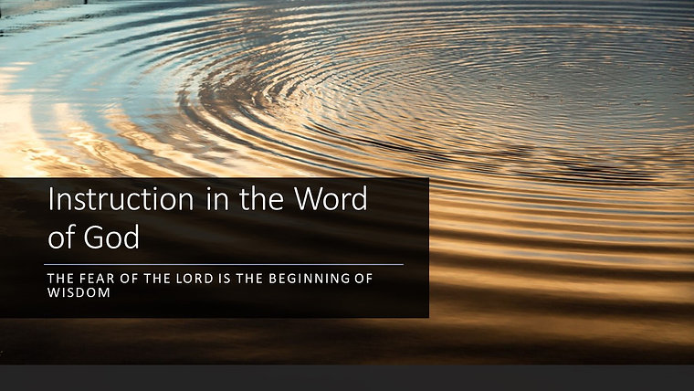 Instruction in the Word of God - Saturday Services