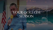 Your Goliath Season Apostle John Morningstar