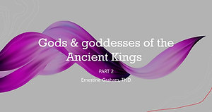 Gods and goddesses of the Ancient Kings 2