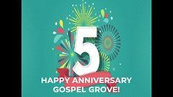 Gospel Grove 5 Year Anniversary Video