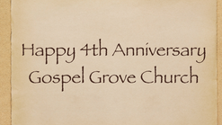 Gospel Grove 4 Year Anniversary